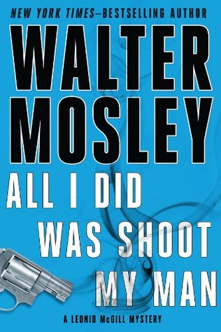 Book cover: All I Did Was Shoot My Man