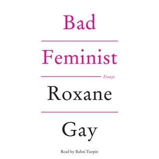 Cover: Bad Feminist by Roxane Gay